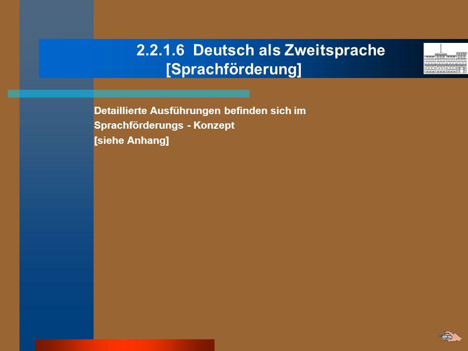 2.2.1.6 Deutsch als Zweitsprache [Sprachförderung]